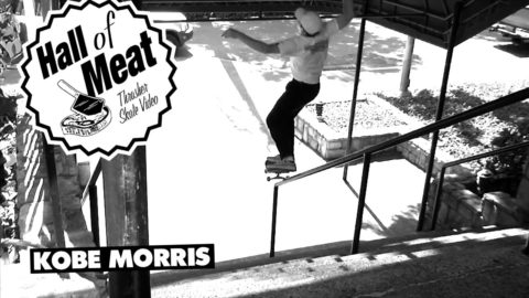 Hall Of Meat: Kobe Morris - ThrasherMagazine