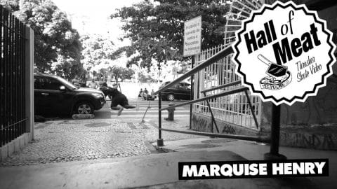 Hall Of Meat: Marquise Henry - ThrasherMagazine