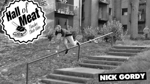 Hall Of Meat: Nick Gordy - ThrasherMagazine