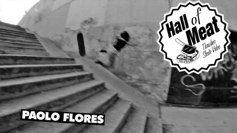 Hall Of Meat: Paolo Flores - ThrasherMagazine