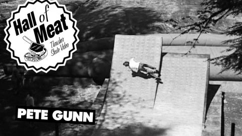 Hall Of Meat: Pete Gunn | ThrasherMagazine