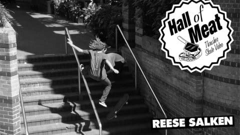 Hall Of Meat: Reese Salken - ThrasherMagazine