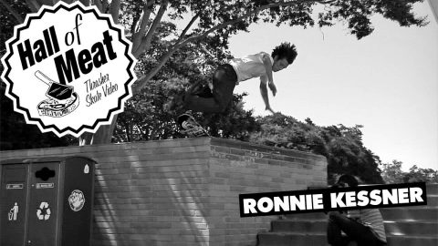 Hall Of Meat: Ronnie Kessner - ThrasherMagazine