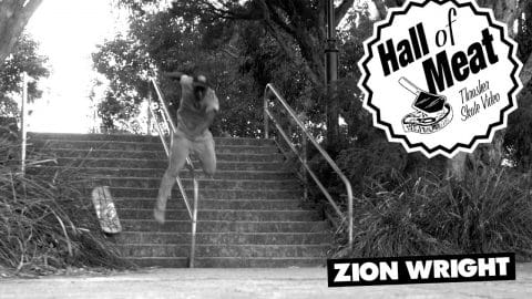 Hall of Meat: Zion Wright - ThrasherMagazine