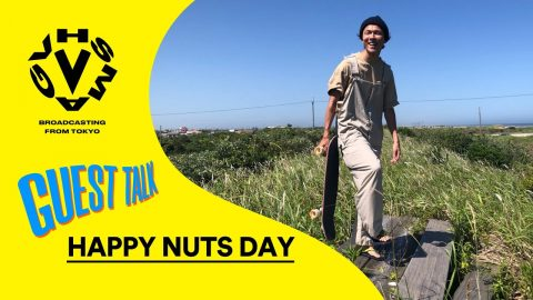 HAPPY NUTS DAY - GUEST TALK [VHSMAG] | VHSMAG SKATEBOARDING