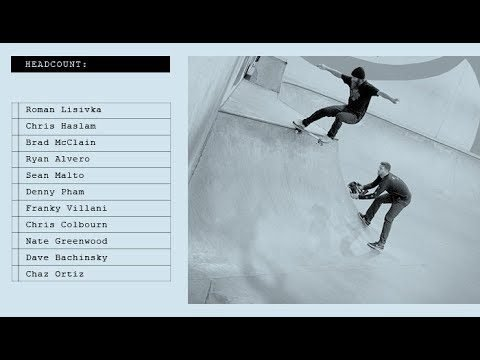 Headcount - 03.06.18 - The Berrics
