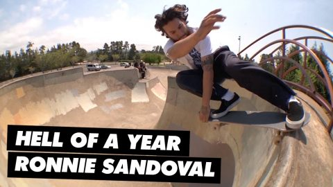 Hell of a Year: Ronnie Sandoval | ThrasherMagazine