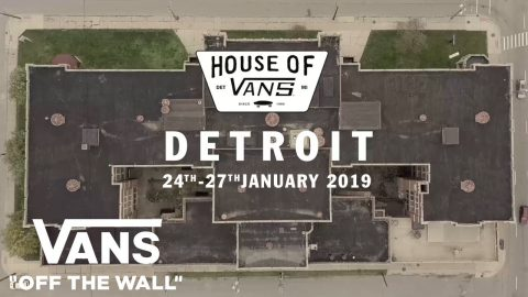 House of Vans Detroit - January 24-27, 2019 | House of Vans | VANS | Vans