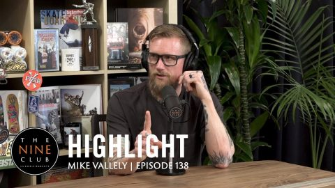 How Mike Vallely Got Sponsored By Powell Peralta | The Nine Club Highlights