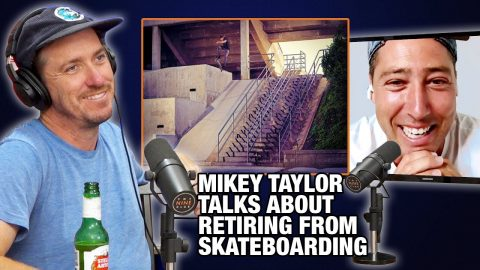 How Mikey Taylor REALLY Felt About Retiring From Skateboarding | Nine Club Highlights