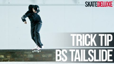 How to Backside Tailslide | Skateboard Trick Tip | skatedeluxe - skatedeluxe
