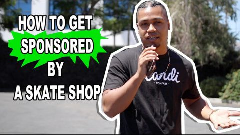 How to Get Sponsored by a Skate Shop | Lamont Holt