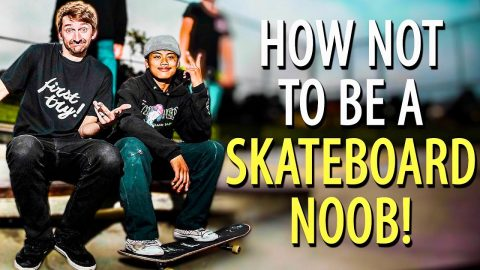 HOW TO NOT LOOK LIKE A TOTAL NOOB! | HOW TO SKATEBOARD EP. 8 | Braille Skateboarding