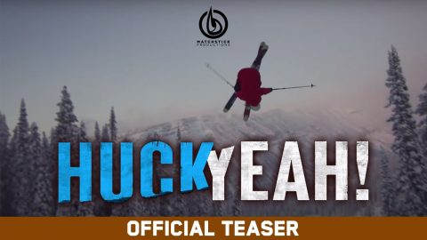 Huck Yeah! - Matchstick Productions - Official Teaser | Echoboom Sports
