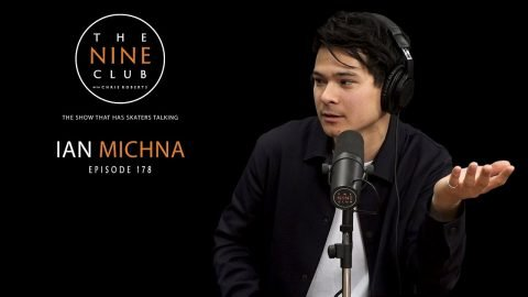 Ian Michna | The Nine Club With Chris Roberts - Episode 178 | The Nine Club