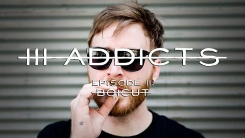 III ADDICTS - episode II: Boicut | trianglevienna