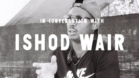 In Conversation With Ishod Wair