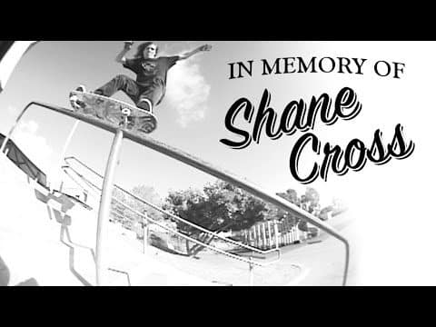 IN MEMORY OF... SHANE CROSS - Mob Grip
