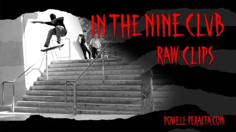 In The Nine Club | Powell Peralta