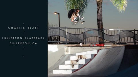 In Transition - Charlie Blair - The Berrics