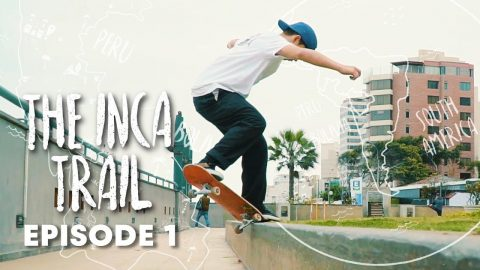 INCA SKATE TRAIL: A rugged trip from Lima to Machu Picchu. | Episode 1 - Red Bull