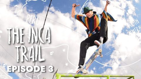 INCA SKATE TRAIL: Hitting up La Paz in Bolivia. | Episode 3 - Red Bull