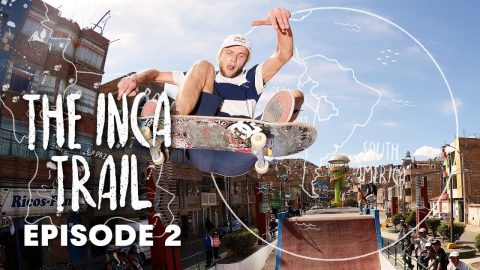 INCA SKATE TRAIL: Rocking a truly wild skatepark in the Andes. | Episode 2 - Red Bull