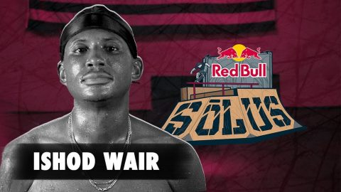 Ishod Wair  |  Red Bull SŌLUS Entry | Red Bull Skateboarding
