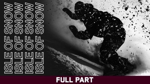 Isle of Snow - Full Part ft. Maria Thomsen | Echoboom Sports