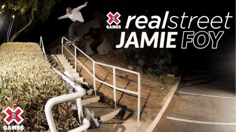 Jamie Foy: REAL STREET 2020 | World of X Games | X Games