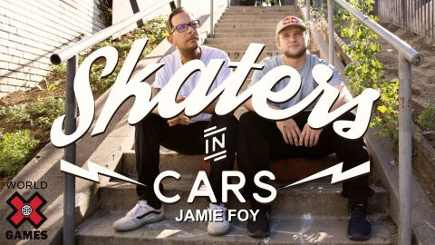 JAMIE FOY: Skaters In Cars l X Games | X Games