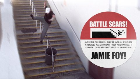 Jamie Foy's Battle Scars | The Berrics