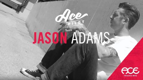 Jason Adams | Ace Pilot Series | ACE TRUCKS