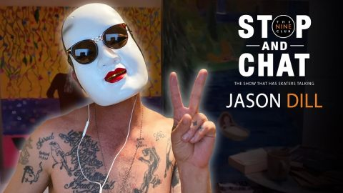 Jason Dill - Stop And Chat | The Nine Club With Chris Roberts | The Nine Club