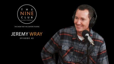 Jeremy Wray | The Nine Club With Chris Roberts - Episode 42 - The Nine Club