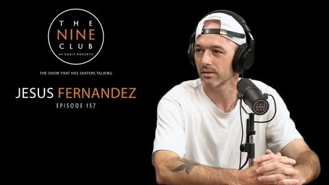 Jesus Fernandez | The Nine Club With Chris Roberts - Episode 157 | The Nine Club