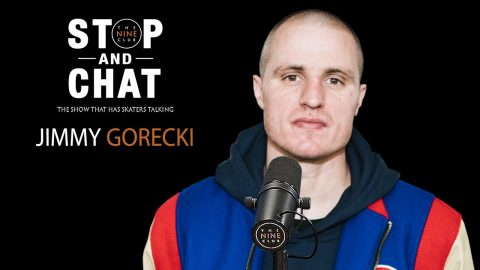 Jimmy Gorecki - Stop And Chat | The Nine Club With Chris Roberts | The Nine Club