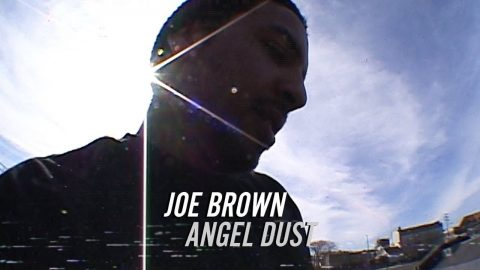 Joe Brown - Angel Dust | JETVBonus