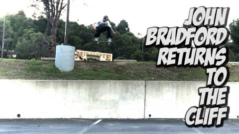 JOHN BRADFORD RETURNS TO THE CLIFF !!! - NKA VIDS - | Nka Vids Skateboarding