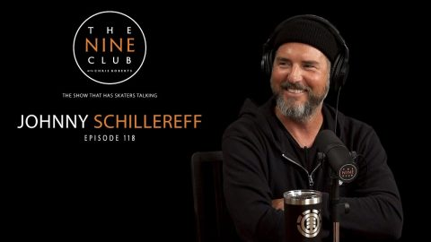Johnny Schillereff | The Nine Club With Chris Roberts - Episode 118 | The Nine Club