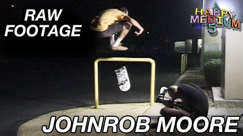 "JOHNROB MOORE ""A HAPPY MEDIUM 5"" (RAW FOOTAGE) 