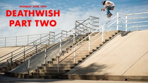 Jon Dickson - Deathwish Part Two - Deathwish Skateboards