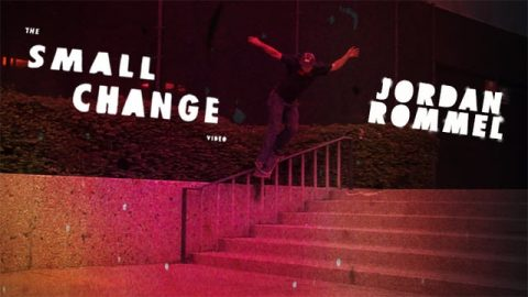 JORDAN ROMMEL (THE SMALL CHANGE VIDEO) - Blake Housenga / Small Change