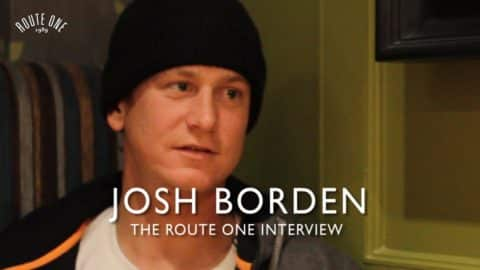Josh Borden: The Route One Interview