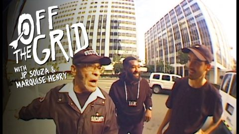 JP Souza & Marquise Henry - Off The Grid | The Berrics