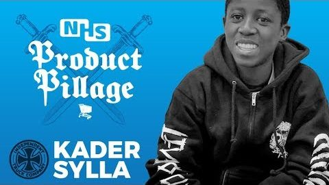Kader Sylla: Product Pillage Pointers - Independent Trucks