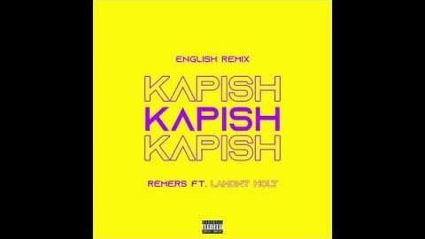 Kapish - Lamont Holt x Remers (English Remix) | Lamont Holt