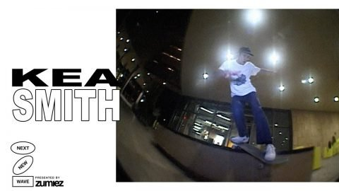 Kea Smith | Next New Wave - The Berrics