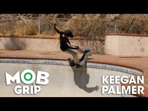 Keegan Palmer: The Grippiest | MOB Grip - Mob Grip