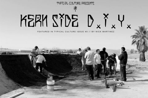 Kern Side D.I.Y. - Vimeo / TYPICAL CULTURE's videos